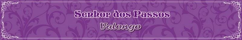 Senhor dos Passos | Valongo