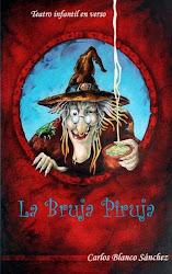 La bruja Piruja -Teatro infantil en verso, con ilustraciones del autor-