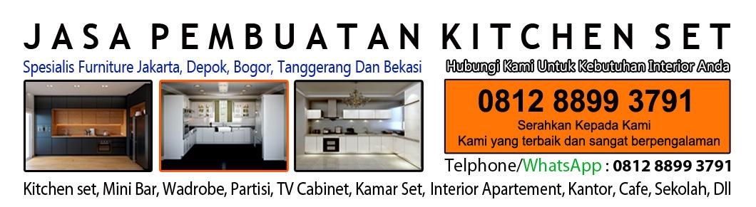 Spesialis Pembuatan Kitchen Set Serpong 0812 8899 3791