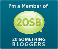 Member of 20Something Blogger
