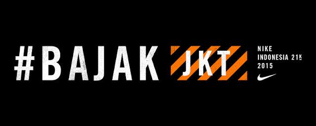 Bajak Jakarta 2015 BJK JKT 21K 2015, Jakarta Selatan