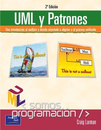 UML y Patrones. Una introducción al análisis y diseño