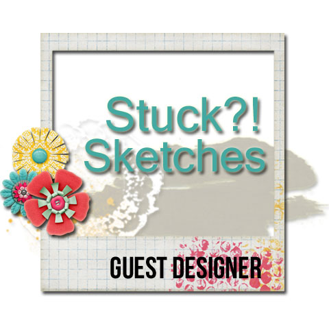 Stuck?! Sketches Guest Designer September 2016