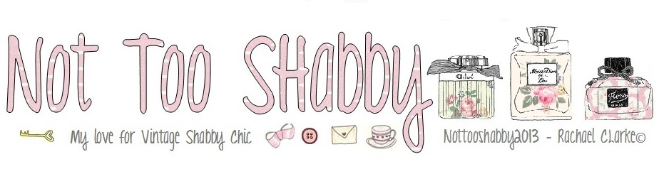 'Not Too Shabby' My love for Vintage Shabby Chic ♡