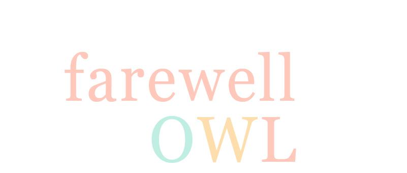 farewell owl