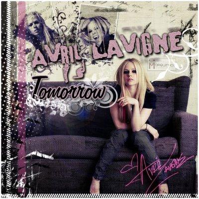 aniemimu land ♔: Avril Lavigne - Tomorrow Avril Lavigne Tomorrow