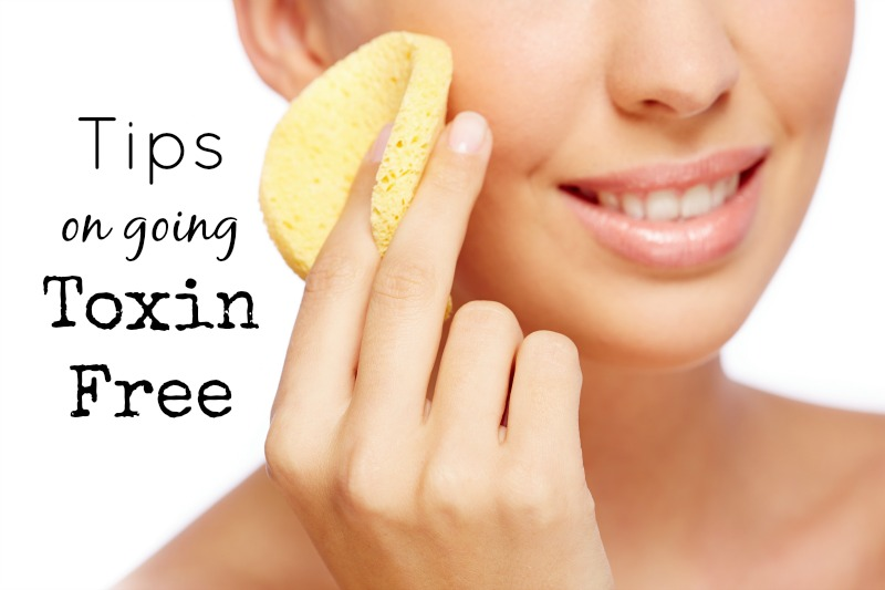 Tips on Going Toxin Free