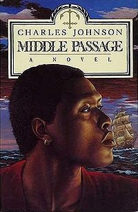 the middle passage by charles johnson essay Twenty-five years after charles johnson's middle passage — which dwells with race, class and gender in 19th-century america — won the national book.