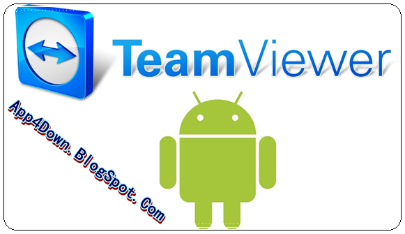 TeamViewer 10.0.2712 For Android APK Full Version Free Download