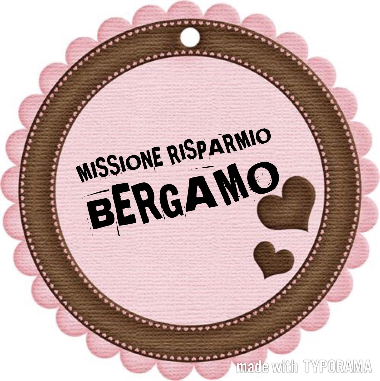 Missione risparmio Bergamo