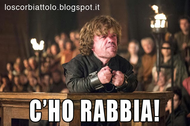 tyrion lannister rage rabbia game of thrones il trono di spade