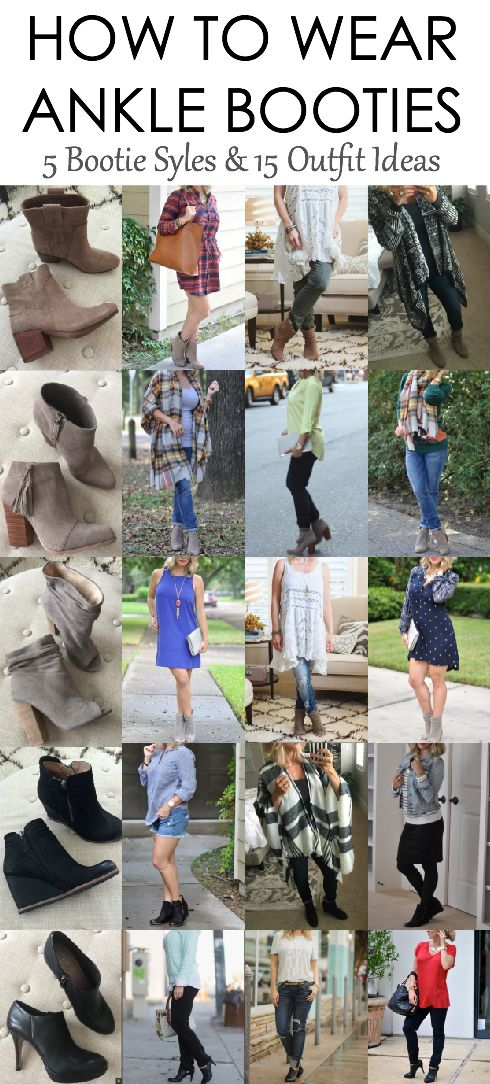 How to wear ankle booties - 5 bootie styles and 15 different outfit ideas