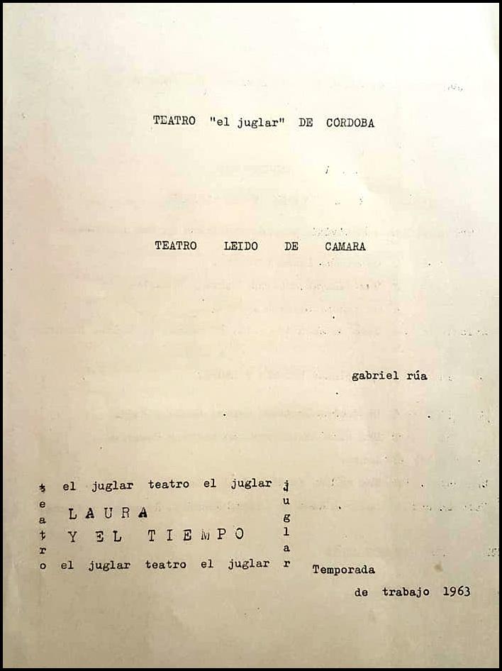 LAURA Y EL TIEMPO, de G. Rua, dirección Carlos Giménez, Córdoba, 1963