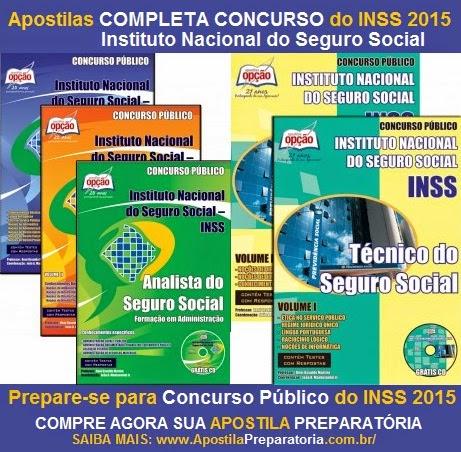 Apostila do Concurso Público INSS 2015, Completa para Analista e Técnico.
