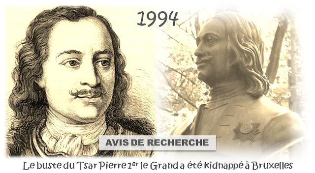 Tsar Pierre le Grand en visite à Bruxelles - Une histoire belgo-russe à la mode bruxelloise - Le buste du Tsar kidnappé au Parc Royal et retenu en otage (1994) - Bruxelles-Bruxellons