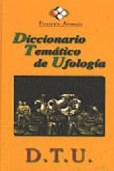 Diccionario Temático de Ufología (Fundacion Anomalia)