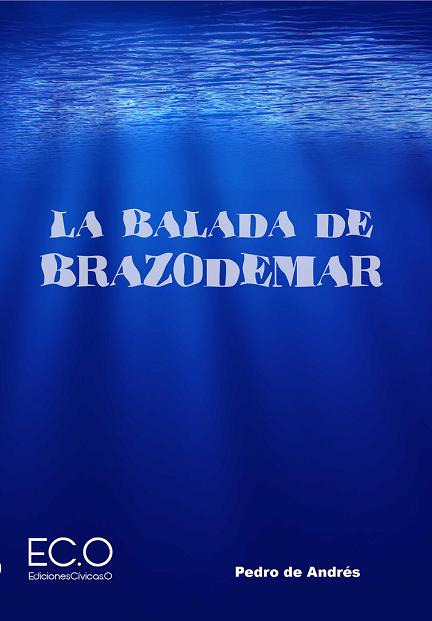 La balada de Brazodemar