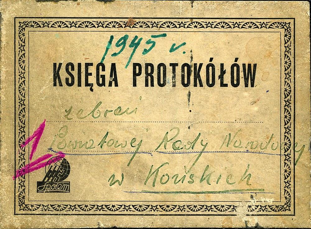 1945 Księga protokółów zebrań Powiatowej Rady Narodowej w Końskich. Dokument w zbiorach KW.