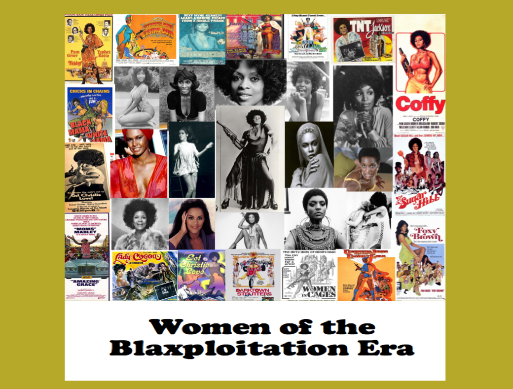 Women of the Blaxploitation Era