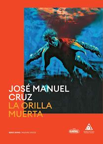 """Portada de mi novela """"La orilla muerta"""" (2020) (Formato físico)"""