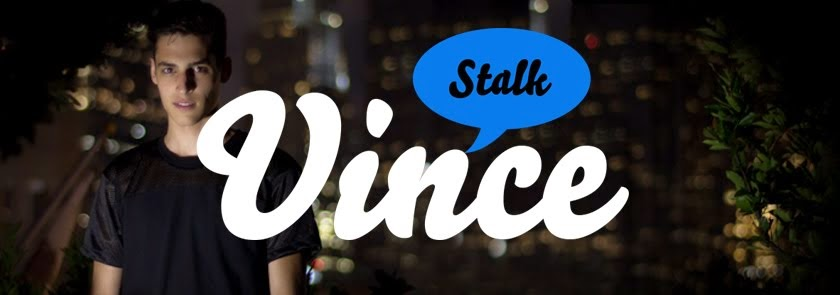 Stalk Vince