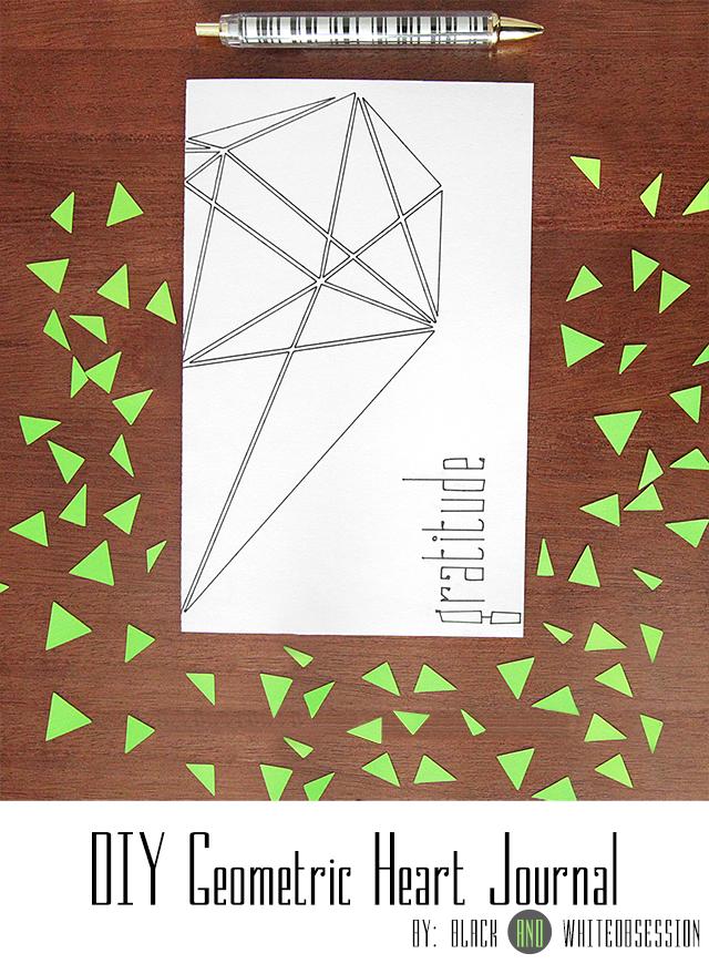 Super easy to make! Pretty DIY Geometric Heart Journal   www.blackandwhiteobsession.com