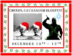 CHEERS, CAVANAUGH BLOGFEST!
