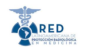 RED LATINOAMERICANA DE PROTECCIÓN RADIOLÓGICA EN MEDICINA
