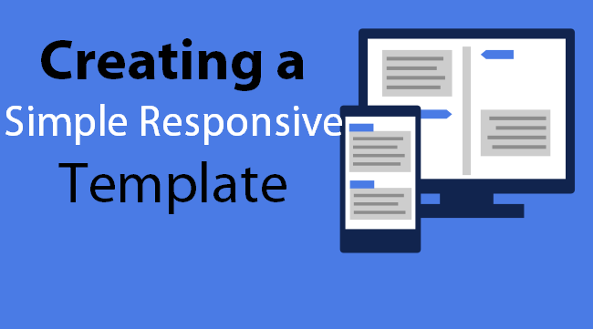 Creating a Simple Responsive Template