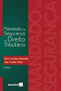 MANDADO DE SEGURANÇA NO DIREITO TRIBUTÁRIO