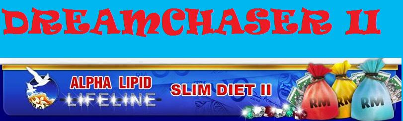 SLIM DIET 2 DREAMCHASER II