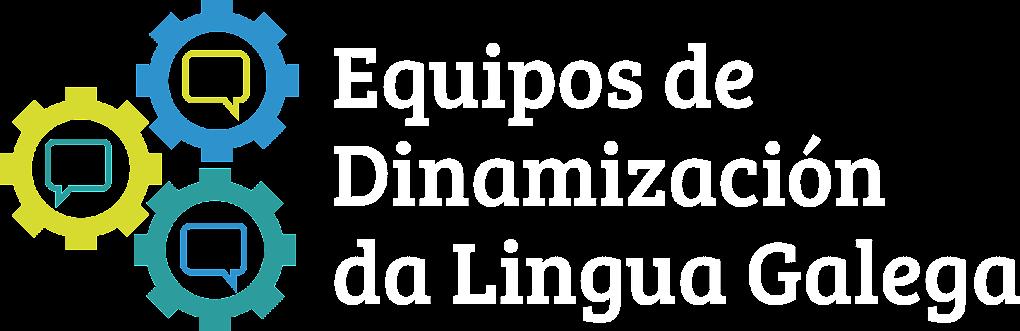 EQUIPO DE DINAMIZACION DA LINGUA GALEGA