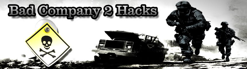 BC2 Hacks, Bad Company 2 Hacks