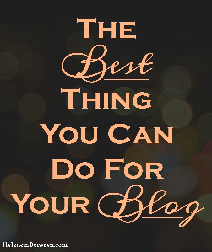 The Best thing you can do for your blog