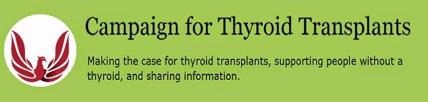 Campaign for Thyroid Transplants