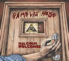 Malcolm Holcombe - Gamblin' House