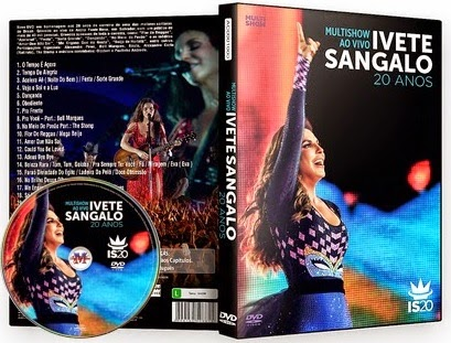 Ivete Sangalo 20 Anos Multishow ao Vivo DVDRip XviD 2014 Ivete Sangalo 20 Anos Multishow ao Vivo XANDAODOWNLOAD