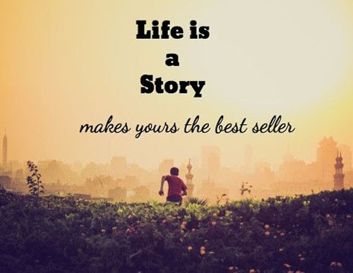 QUOTES BOUQUET: Life is a story, make yours the best seller.