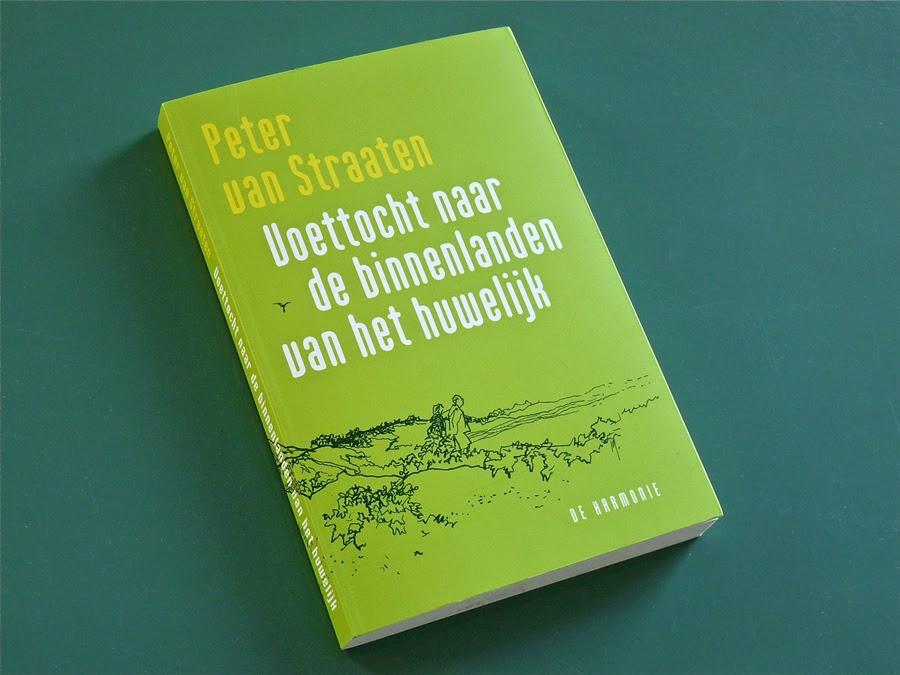 Peter van Straaten: Voettocht naar de binnenlanden van het huwelijk