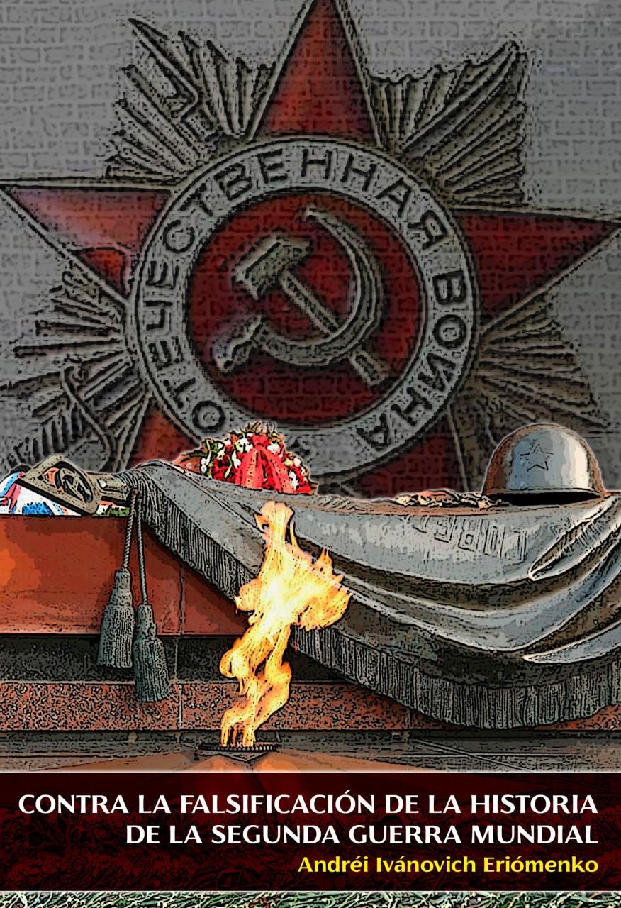 Contra la falsificacion de la historia II guerra mundial