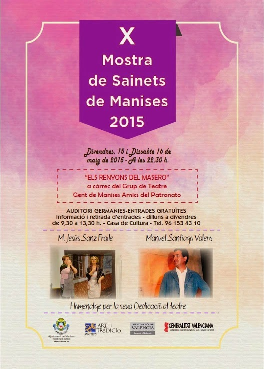 X MOSTRA DE SAINETS DE MANISES, VIERNES 15 I SÁBADO 16 DE MAYO DE 2015