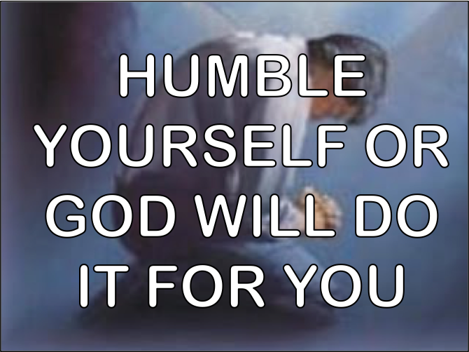 Humble Yourself Before God