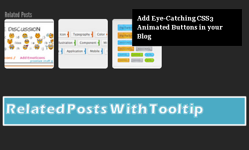 Blogger Thumbnail Related Posts Widget With Tooltip