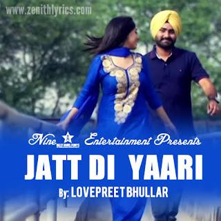Jatt Di Yaari Lyrics - Lovepreet Bhullar