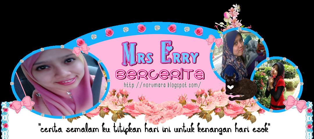 :: Mrs Erry Bercerita ::