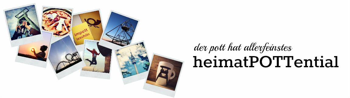 heimatPOTTential - Der Blog über das Ruhrgebiet