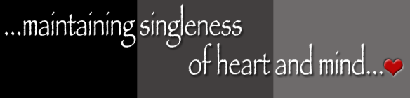 http://missionarymums.files.wordpress.com/2012/11/singleness-of-heart.png?w=584&h=140
