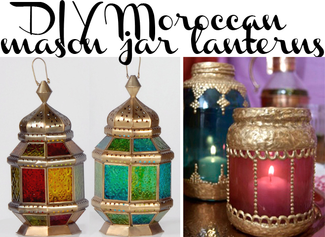 Grosgrain diy moroccan mason jar lanterns - Make hanging lanterns ...