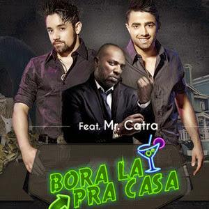 Willian Alves e Junior  - Bora Lá Pra Casa Mp3 (Part. Mr. Catra)