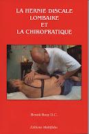 La Hernie Discale Lombaire et La Chiropratique